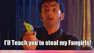I'll Teach You To Steal My Fangirls!